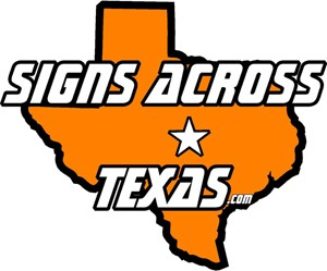 Signs Across Texas, Inc.